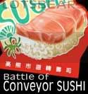 [  ]  Battle of Conveyor SUSHI